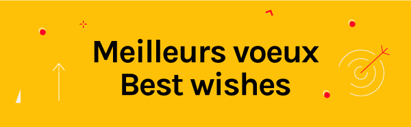 Meilleurs voeux / Best wishes